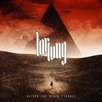 Beyond the Black Pyramid
