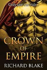 Crown of Empire (The Byzantine Saga Book 3) Kindle Edition