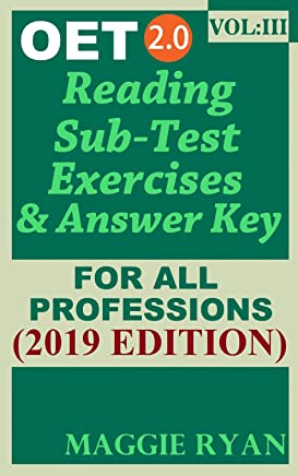 OET Reading (5 sets) For All-Professions by Maggie Ryan: Updated OET 2.0, Book: VOL. 3, 2019 Edition (OET 2.0 Reading Books by Maggie Ryan)