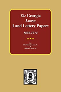 The LOOSE Land Lottery Papers of Georgia, 1805-1914