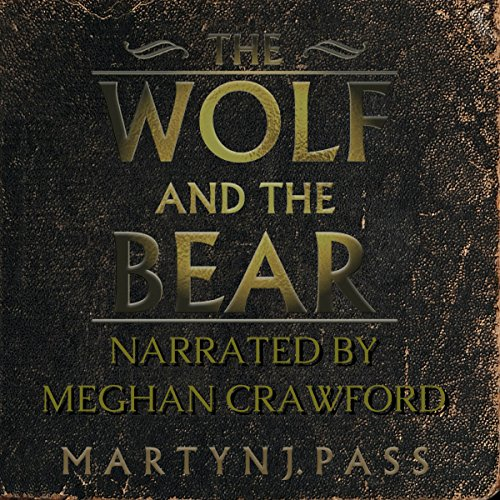Couverture de The Wolf and the Bear