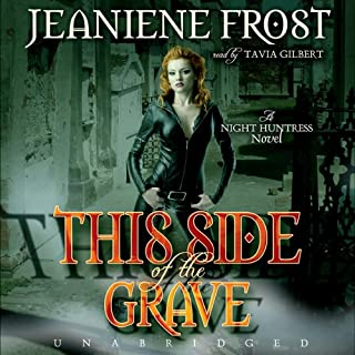 This Side of the Grave     Night Huntress, Book 5              Written by:                                                                                                                                 Jeaniene Frost                               Narrated by:                                                                                                                                 Tavia Gilbert                      Length: 9 hrs and 28 mins     9 ratings     Overall 4.8