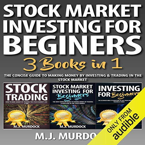 Stock Market Investing for Beginners: 3 Books in 1 cover art