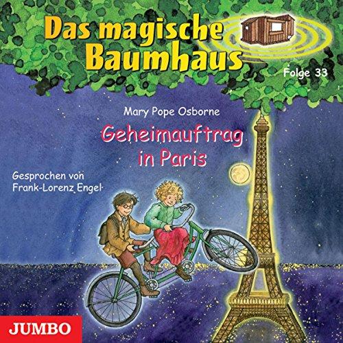 Geheimauftrag in Paris (Das magische Baumhaus 33) Titelbild