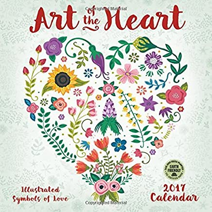Art of the Heart 2017 Wall Calendar: Illustrated Symbols of Love by Amber Lotus Publishing (2016-06-21)