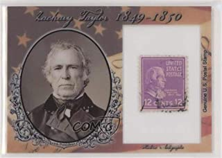 Zachary Taylor #73/90 (Trading Card) 2018 Historic Autographs POTUS - Stamps #ST-ZT