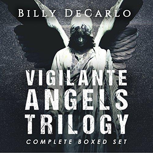 Vigilante Angels Trilogy: The Complete Boxed Set cover art