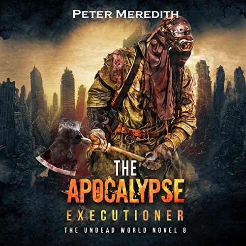 The Apocalypse Executioner audiobook cover art
