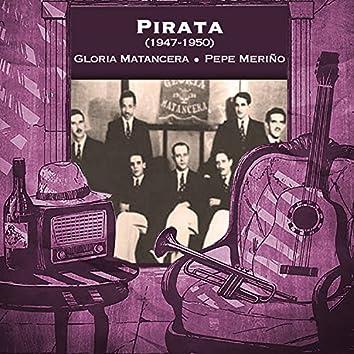 Pirata (1947 - 1950)