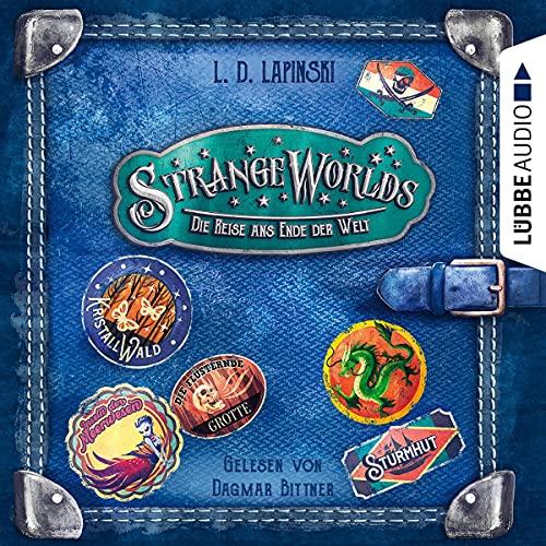 Die Reise ans Ende der Welt: Strangeworlds 2