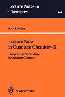 Lecture Notes in Quantum Chemistry II: European Summer School in Quantum Chemistry