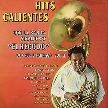 Hits Calientes Con la Banda Sinaloense el Recodo de Cruz Lizárraga, Vol. II