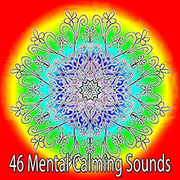 46 Mental Calming Sounds