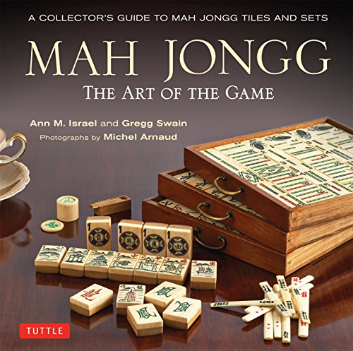 Mah Jongg: The Art of the Game: ...
