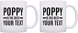Sponsored Ad - Personalized Gifts Poppy is Best Your Text Custom 2 Pack Gift Coffee Mugs Tea Cups White
