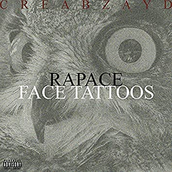 Rapace / Face Tattoos