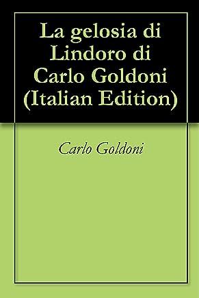 La gelosia di Lindoro di Carlo Goldoni
