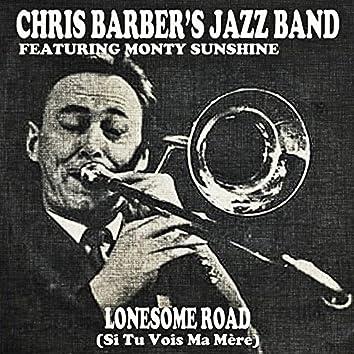 Lonesome Road (feat. Monty Sunshine) [Si Tu Vois Ma Mère]