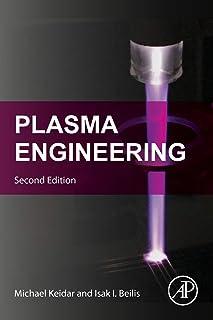 Plasma Engineering 2e: Applications from Aerospace to Bio and Nanotechnology