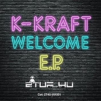 Welcome To K-Kraft EP