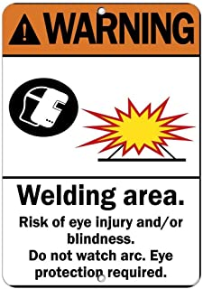 Warning Sign Warning Eye Protection Required Welding Area Risk Eye Injury Road Sign Business Sign 8X12 Inches Aluminum Metal Tin Sign