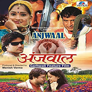 Anjwaal (Original Motion Picture Soundtrack)