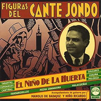 Figuras del Cante Jondo: El Niño de la Huerta