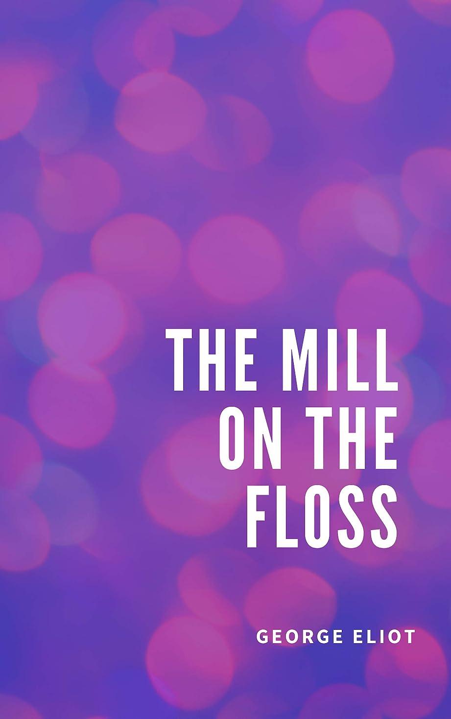 モナリザ宇宙インテリアThe Mill on the Floss (English Edition)