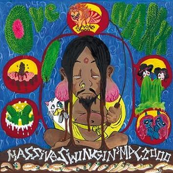 Massive Swingin' Mpc2000