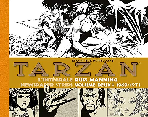 Tarzan : intégrale Russ Manning newspaper strips : Tome 2, 1969-1971 (Vintage Collection) (French Edition)