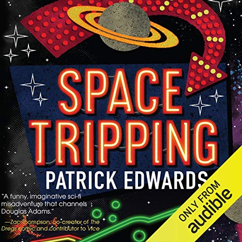 Space Tripping audiobook cover art