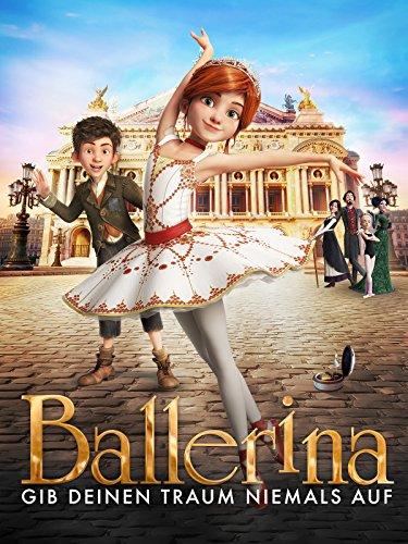 Ballerina - Gib Deinen Traum niemals auf [dt./OV]