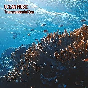 Ocean Music: Transcendental Sea