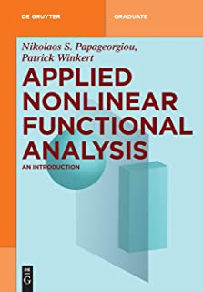 Applied Nonlinear Functional Analysis: An Introduction