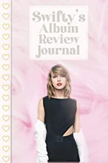 Swifty's Album Review Journal: Listen to your Favorite Music While you Take Notes and Rate Songs