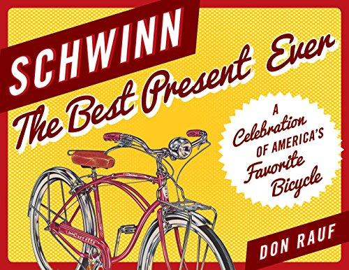 Schwinn: The Best Present Ever (English Edition)