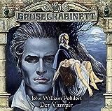 Gruselkabinett – Folge 30 – Der Vampir