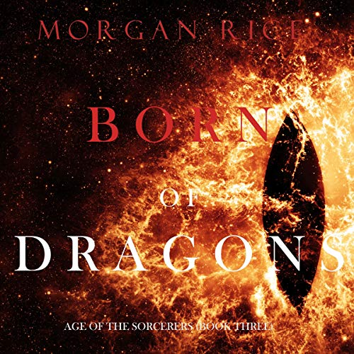 Born of Dragons (Age of the Sorcerers—Book Three) cover art