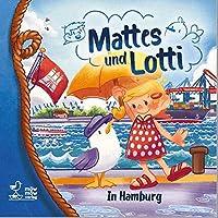 Mattes und Lotti: In Hamburg
