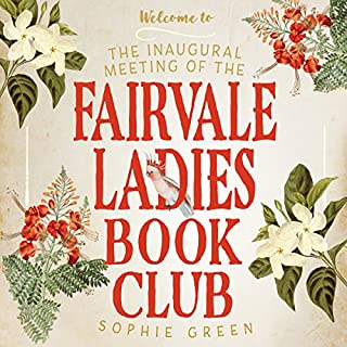 The Inaugural Meeting of the Fairvale Ladies Book Club cover art