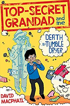 Top-Secret Grandad and Me  Death by Tumble Dryer
