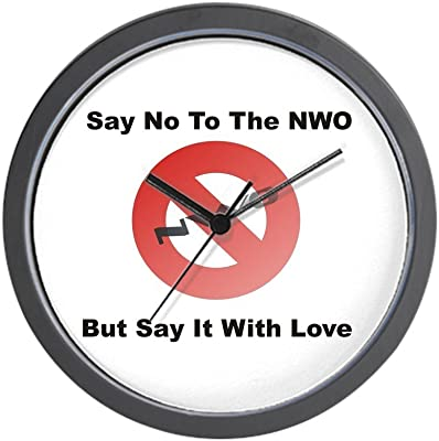 CafePress - SAY NO TO THE NWO -Wall Clock - Unique Decorative 10