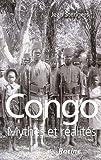 Congo - Mythes et réalités