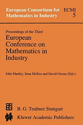 Proceedings of the Third European Conference on Mathematics in Industry: August 28-31, 1988 Glasgow