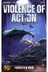 Violence of Action (Forgotten Ruin Book 3) Kindle Edition