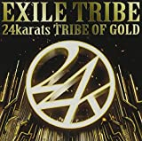 24karats TRIBE OF GOLD 歌詞