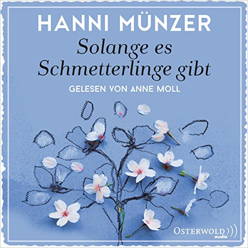 Solange es Schmetterlinge gibt audiobook cover art