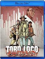 Toro Loco - Bloodthirsty [Blu-ray]