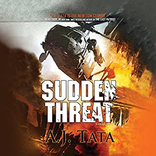 Sudden Threat     Threat, Book 1              By:                                                                                                                                 A. J. Tata                               Narrated by:                                                                                                                                 Alexander Cendese                      Length: 11 hrs and 40 mins     67 ratings     Overall 4.2