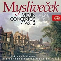 Myslivecek: Violin Concertos, Vol 2 (1996-11-19)